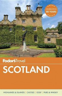 Fodor's Scotland av Fodor's Travel Guides (Heftet)
