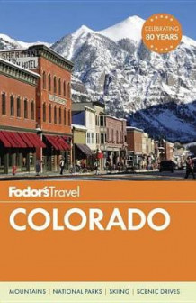 Fodor's Colorado av Fodor's Travel Guides (Heftet)