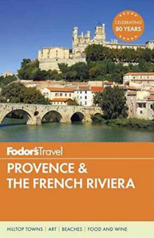 Fodor's Provence and the French Riviera av Fodor's Travel Guides (Heftet)