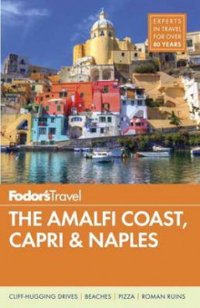 Fodor's the Amalfi Coast, Capri and Naples av Fodor's Travel Guides (Heftet)