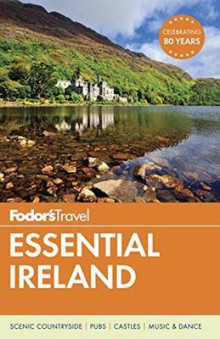 Fodor's Essential Ireland av Fodor's Travel Guides (Heftet)