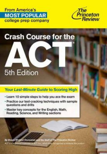 Crash Course for the ACT av Princeton Review (Heftet)