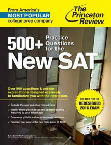500+ Practice Questions for the New Sat av Princeton Review (Heftet)