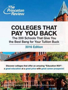 Colleges That Pay You Back: 2016 Edition av Princeton Review (Heftet)