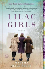 Lilac girls av Martha Hall Kelly (Heftet)