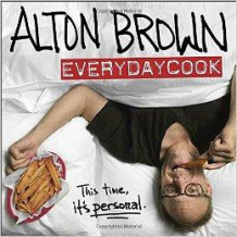 Everydaycook av Alton Brown (Innbundet)