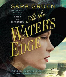 At the Water's Edge av Sara Gruen (Lydbok-CD)