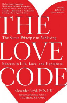 The Love Code av Alexander Loyd og Alex Loyd (Heftet)