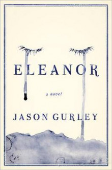 Eleanor av Jason Gurley (Innbundet)