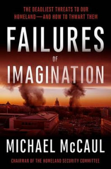 Failures of Imagination av Michael McCaul (Innbundet)