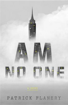 I Am No One av Patrick Flanery (Innbundet)