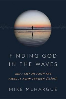Finding God in the Waves av Mike McHargue (Innbundet)