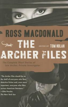 The Archer Files av Ross MacDonald (Heftet)