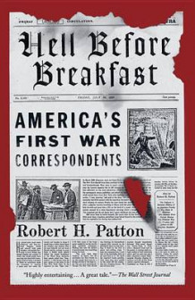 Hell Before Breakfast av Robert H Patton (Heftet)