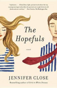 The Hopefuls av Jennifer Close (Heftet)