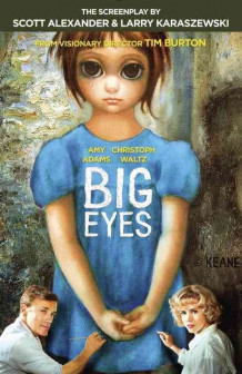 Big Eyes: Screenplay av Scott Alexander (Heftet)