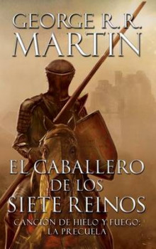 El Caballero de Los Siete Reinos [Knight of the Seven Kingdoms-Spanish] av George R R Martin (Heftet)