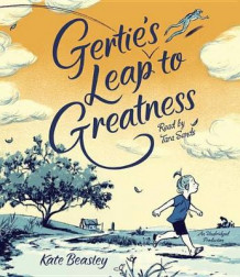 Gertie's Leap to Greatness av Kate Beasley (Lydbok-CD)