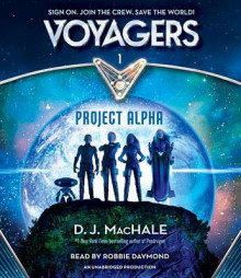 Voyagers: Project Alpha (Book 1) av D J Machale (Lydbok-CD)