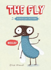 The Fly av Elise Gravel (Heftet)