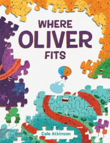 Where Oliver Fits av Cale Atkinson (Innbundet)