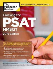 Cracking the PSAT/NMSQT with 2 Practice Tests: 2016 Edition av Princeton Review (Heftet)