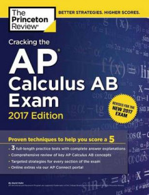 Cracking the AP Calculus AB Exam: 2017 Edition av Princeton Review (Heftet)