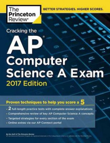 Cracking the AP Computer Science A Exam: 2017 Edition av Princeton Review (Heftet)