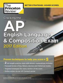 Cracking the AP English Language and Composition Exam: 2017 Edition av Princeton Review (Heftet)
