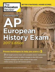 Cracking the AP European History Exam: 2017 Edition av Princeton Review (Heftet)