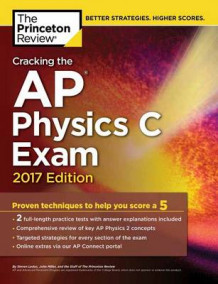 Cracking the AP Physics C Exam: 2017 Edition av Princeton Review (Heftet)