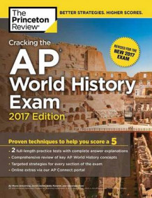 Cracking the AP World History Exam: 2017 Edition av Princeton Review (Heftet)