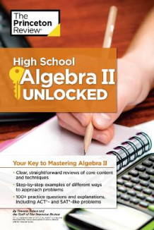 High School Algebra II Unlocked av Princeton Review (Heftet)