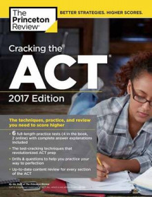 Cracking the Act with 6 Practice Tests, 2017 Edition av Princeton Review (Heftet)
