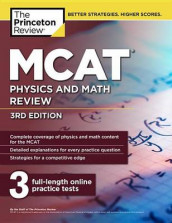 MCAT Physics and Math Review, 3rd Edition av The Princeton Review (Heftet)