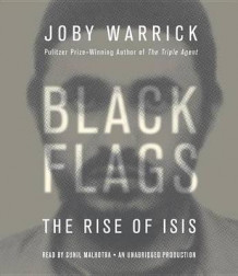 Black Flags av Joby Warrick (Lydbok-CD)