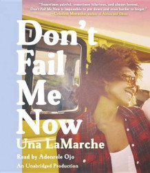 Don't Fail Me Now av Una Lamarche (Lydbok-CD)