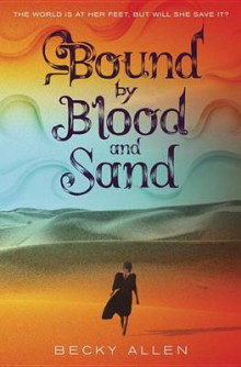 Bound by Blood and Sand av Becky Allen (Innbundet)