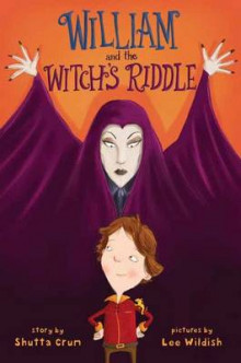 William and the Witch's Riddle av Shutta Crum (Innbundet)