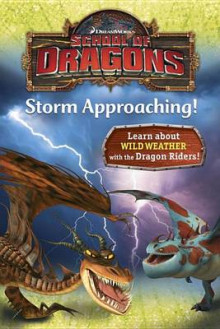 School of Dragons #3: Storm Approaching! (DreamWorks Dragons) av Kathleen Weidner Zoehfeld (Innbundet)