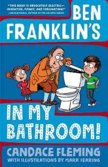 Ben Franklin's In My Bathroom! av Candace Fleming (Innbundet)