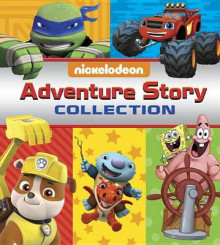 Nickelodeon: Adventure Story Collection av Random House (Innbundet)