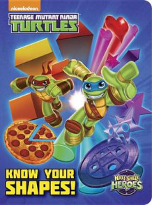 Know Your Shapes! (Teenage Mutant Ninja Turtles: Half-Shell Heroes) av Geof Smith (Pappbok)