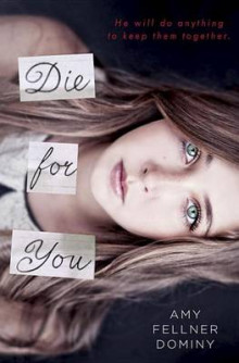 Die for You av Amy Fellner Dominy (Innbundet)