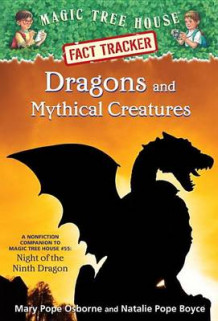 Dragons and Mythical Creatures av Mary Pope Osborne og Natalie Pope Boyce (Innbundet)
