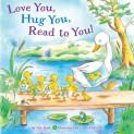 Love You, Hug You, Read to You!