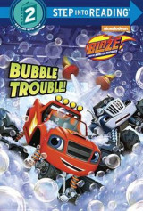 Omslag - Bubble Trouble! (Blaze and the Monster Machines)