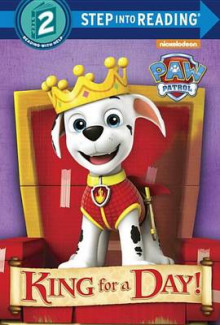 King for a Day! (Paw Patrol) av Mary Tillworth (Innbundet)