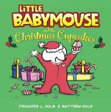 Little Babymouse and the Christmas Cupcakes av Jennifer L Holm (Innbundet)