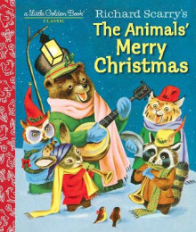 Richard Scarry's the Animals' Merry Christmas av Kathryn Jackson og Richard Scarry (Innbundet)